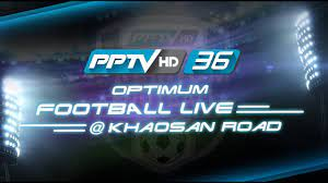 Pptv is a chinese video streaming website. Pptv Optimum Football Live Khaosan Youtube