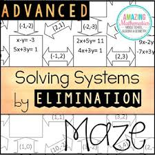 Improve your math knowledge with free questions in solve a system of equations using substitution and thousands of other math skills. Solving Systems Of Equations Worksheet Advanced Elimination Maze Activity