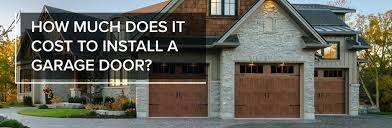 cost to install a garage door how much does it cost to install a garage door