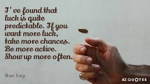 TOP 40 LUCK QUOTES Of 40 AZ Quotes Fascinating Luck Quotes