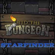 Into the Dungeon: Starfinder