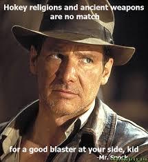 Indiana Jones Quotes Cool Indiana Jones Funny Things I Love Pinterest Indiana Jones