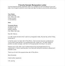 Letters Of Resignation Samples Classy Example Resignation Letter Friendly Sample Resignation Letter
