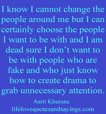 Tired Of Family Drama Quotes Image detail for Know I Cannot Change The People Around Me 5