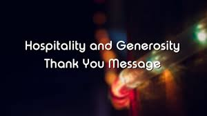 Thank You Messages For Hospitality And Generosity Wishesmsg