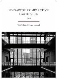 Singapore Comparative Law Review 2019 Sclr 2019 By The