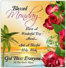 Christian Monday Quotes Best Of BLESSED MONDAY A CHRISTIAN PILGRIMAGE