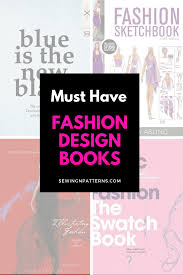 Books About Fashion Design Beginners Top Fashion Designing Books For Beginners To Add To Your