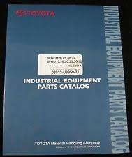 toyota forklift repair manual fgc10 fgc15 fcg20 fgc25 toyota forklift parts catalog manual 8fgcu20 25 30 32 8fgu15 18