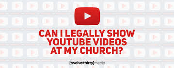 Share your videos with friends, family, and the world Can I Legally Show Youtube Videos At Church Twelve Thirty Media