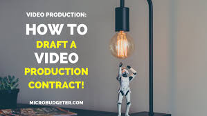 Videographers: How To Draft A Video Production Contract Right Now ...