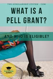 Pell Grant Estimate Chart What Is A Pell Grant And Who Is Eligible The Scholarship