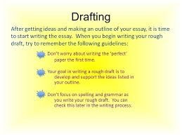 the writing process steps in writing an essay ppt  drafting
