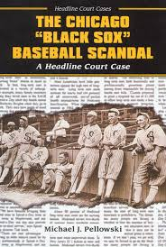 com the chicago black sox baseball scandal a headline  com the chicago black sox baseball scandal a headline court case headline court cases 9780766020443 michael j pellowski books