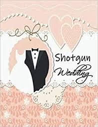 Amazon Com Shotgun Wedding Basic Wedding Planner For