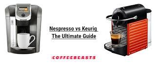 Nespresso Vs Keurig An Ultimate Comparison Buyers Guide 2018