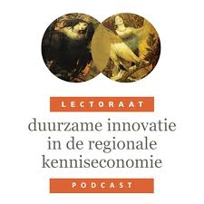 Op reis in de Regionale Kenniseconomie: Podcastserie van het Lectoraat Duurzame Innovatie