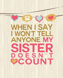 Funny Sibling Quotes Extraordinary Cute And Funny Sister Quotes With Images [The Complete Collection