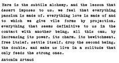 Artaud quote. | Antonin Artaud | Pinterest