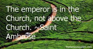 Saint Ambrose quotes: top famous quotes and sayings from Saint Ambrose via Relatably.com