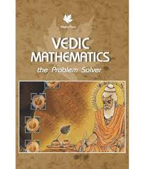 vedic mathematics the problem solver buy vedic mathematics the  vedic mathematics the problem solver