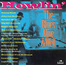 Howlin': The Blues Alive & Well