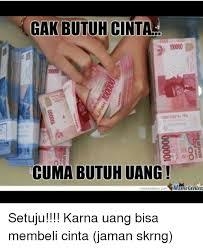 Meme Cinta Dan Uang