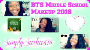 back to middle makeup tutorial 2016 6th 7th 8th grade
