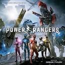 Power Rangers [Original Motion Picture Soundtrack]