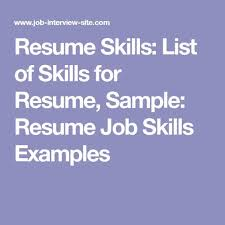 Resume Skills: List Of Skills For Resume, Sample: Resume Job Skills ...