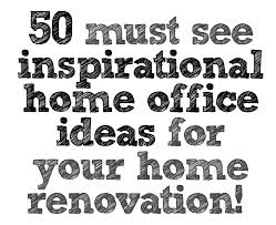 home office renovations. 50 Must See Inspirational Home Office Ideas For Your Renovation Renovations D