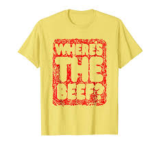 80s T Shirt Designs Buy Wheres The Beef 80s Style Inspired Shirt Design
