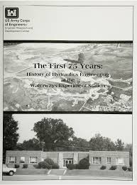 The first 75 years: History of hydraulics engineering at the ...