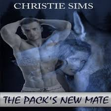 The Pack's New Mate by Christie Sims