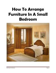 how to make bedroom furniture. how to arrange furniture in a small bedroombedroom make bedroom