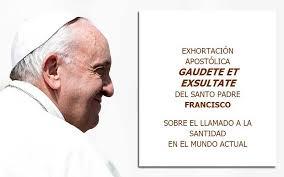 Resultado de imagen para IMAGENES DE Exhortacion apostolica gaudete et exhultate