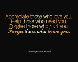 appreciate help forgive and forget quotes sayings quotes  appreciate help forgive and forget quotes sayings