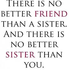 Love My Sister Quotes Interesting 48 Best Sisters Images On Pinterest Sisters Love My Sister And Quote
