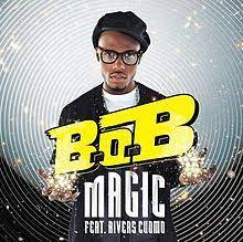 Magic (B.o.B song) - Wikipedia