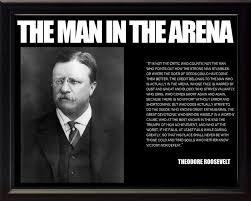 Teddy Roosevelt Arena Quote Quotes