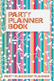 Party Planer Party Planner Book Party Plan Event Planner