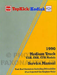 topkick io 1990 gmc topkick chevy kodiak gas fuel and emissions manual repair shop service