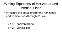 writing equations of horizontal and vertical lines
