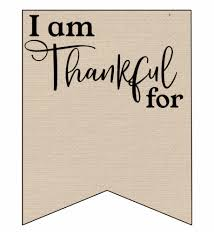 I Am Thankful For Printable Banner Thanksgiving I Am