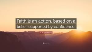 """Belief Quotes Inspiration R W Schambach Quote """"Faith Is An Action Based On A Belief"""
