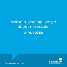 Christian Quotes About Worship Best Of 24 Powerful Quotes About Worship Ministry