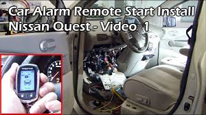 install car alarm remote start nissan quest video 1 install car alarm remote start nissan quest video 1