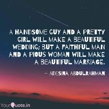 A Handsome Guy And A Pret Quotes Writings By Adesina Adewale