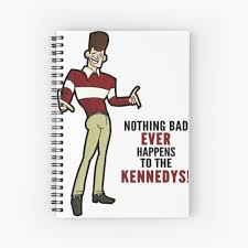 Clone High JFK - Nothing Bad Ever ...