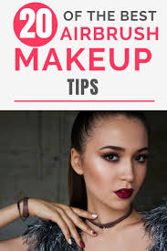 whether you are beginner or experience with airbrush makeup you need to read these airbrush makeup tips airbrush airbrushmakeup makeuptips